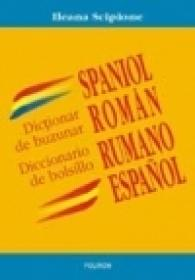 Dictionar de buzunar spaniol-roman/Diccionario de bolsillo rumano-espanol - Ileana Scipione