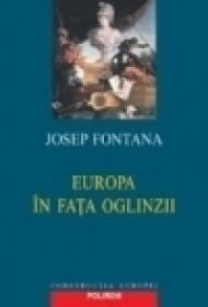 Europa in fata oglinzii - Josep Fontana