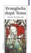 Evanghelia dupa Toma (editie bilingva) - ***
