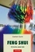Feng Shui. Armonia casei tale - Graham Gunn