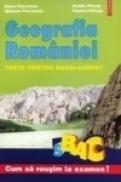Geografia Romaniei. Teste pentru bacalaureat - Dorin Fiscutean, Ovidiu Pricop, Mihaela Fiscutean, Viorica Pricop