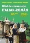 Ghid de conversatie italian-roman - Dragos Cojocaru, Corina-Gabriela Badelita