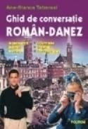 Ghid de conversatie roman-danez - Ana-Stanca Tabarasi