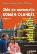 Ghid de conversatie roman-olandez (editia a II-a, revazuta) - Daniela Irimia, Sorin Ciutacu