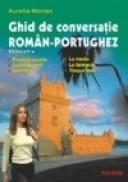 Ghid de conversatie roman-portughez (Editia a II-a) - Aurelia Merlan