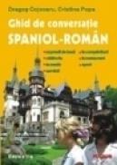 Ghid de conversatie spaniol-roman. Editia a II-a - Dragos Cojocaru, Cristina Popa