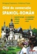 Ghid de conversatie spaniol-roman - Dragos Cojocaru, Cristina Popa