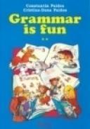 Grammar is fun (vol. II) - Constantin Paidos, Cristina Dana Paidos