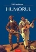 Humorul (2 volume) - Val. Panaitescu