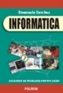 Informatica. Culegere de probleme pentru liceu - Emanuela Cerchez