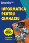 Informatica pentru gimnaziu - Emanuela Cerchez, Marinel Serban
