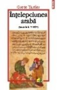 Intelepciunea araba (Secolele V-XIV) - Grete Tartler