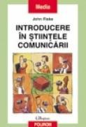 Introducere in stiintele comunicarii - John Fiske