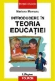 Introducere in teoria educatiei - Mariana Momanu