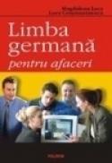 Limba germana pentru afaceri - Magdalena Leca, Lora Constantinescu
