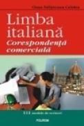 Limba italiana. Corespondenta comerciala - Oana Salisteanu Cristea
