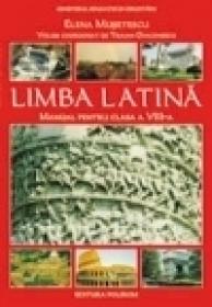 Limba latina. Manual pentru clasa a VIII-a - Elena Musetescu-Telesa, Traian Diaconescu