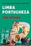 Limba portugheza. Curs intensiv - Dan Caragea, Mioara Caragea, Adriana Ciama