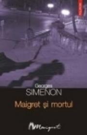 Maigret si mortul - Georges Simenon