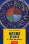 Marele secret al zilelor de nastere - Jean-Claude Marie