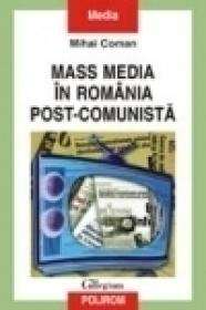 Mass media in Romania post-comunista - Mihai Coman