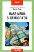 Mass-media si democratia - Doru Pop