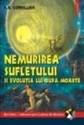 Nemurirea sufletului si evolutia lui dupa moarte - P. -E. Cornillier
