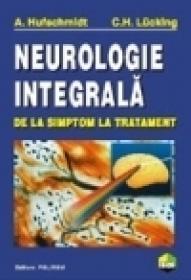 Neurologie integrala. De la simptom la tratament - A. Hufschmidt, C. H. Lucking