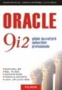 Oracle 9i2. Ghidul dezvoltarii aplicatiilor profesionale - Marin Fotache, Catalin Strimbei, Liviu Cretu