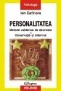 Personalitatea. Metode calitative de abordare: Observatia si interviul - Ion Dafinoiu