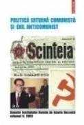 Politica externa comunista si exil anticomunist - Institutul Roman de Istorie Recenta
