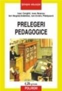 Prelegeri pedagogice - Ioan Cerghit, Ioan Neacsu, Ion Negret-Dobridor, Ion-Ovidiu Panisoara