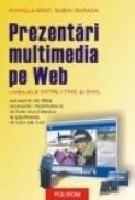 Prezentari multimedia pe Web. Limbajele XHTML+TIME si SMIL - Sabin Buraga, Mihaela Brut