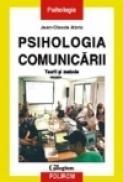 Psihologia comunicarii. Teorii si metode - Jean-Claude Abric