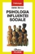 Psihologia influentei sociale - Stefan Boncu