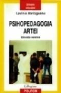 Psihopedagogia artei. Educatia estetica - Lavinia Barlogeanu