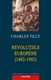 Revolutiile europene (1492-1992) - Charles Tilly
