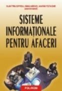 Sisteme informationale pentru afaceri - Dumitru Oprea, Marin Fotache, Dinu Airinei