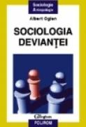 Sociologia deviantei - Albert Ogien