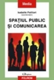 Spatiul public si comunicarea - Isabelle Pailliart