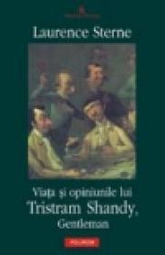Viata si opiniunile lui Tristram Shandy, Gentleman - Laurence Sterne