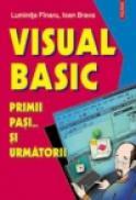 Visual Basic. Primii pasi... si urmatorii - Luminita Finaru, Ioan Brava