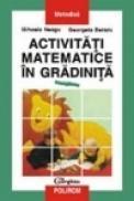 Activitati matematice in gradinita. Indrumar metodologic - Georgeta Beraru, Mihaela Neagu