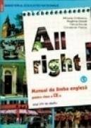 All Right. Manual de limba engleza pentru clasa a IX-a. Anul VIII de studiu - Constantin Paidos, Mihaela Chilarescu, Reghina Dascal, Felicia Ercuta