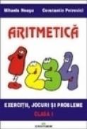 Aritmetica clasa I - Constantin Petrovici, Mihaela Neagu