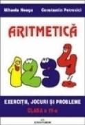 Aritmetica clasa a IV-a - Constantin Petrovici, Mihaela Neagu