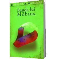 Banda lui Mobius - Pickover Clifford A.