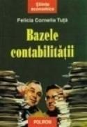 Bazele contabilitatii - Felicia Cornelia Tuta