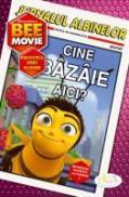 Bee Movie - Cine Bazaie Aici? - Judy Katschke