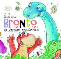 Bronto, Un Dinozaur Neastamparat - Nicolau Valentin